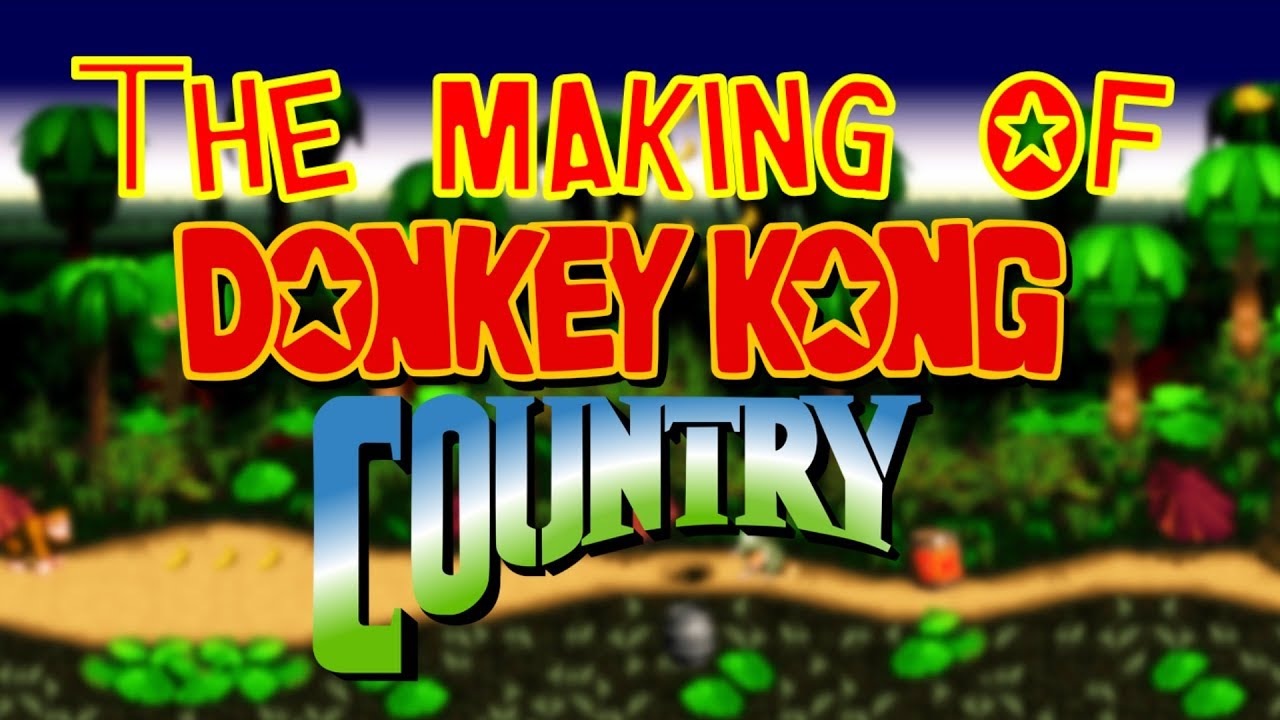 The Making of Donkey Kong Country