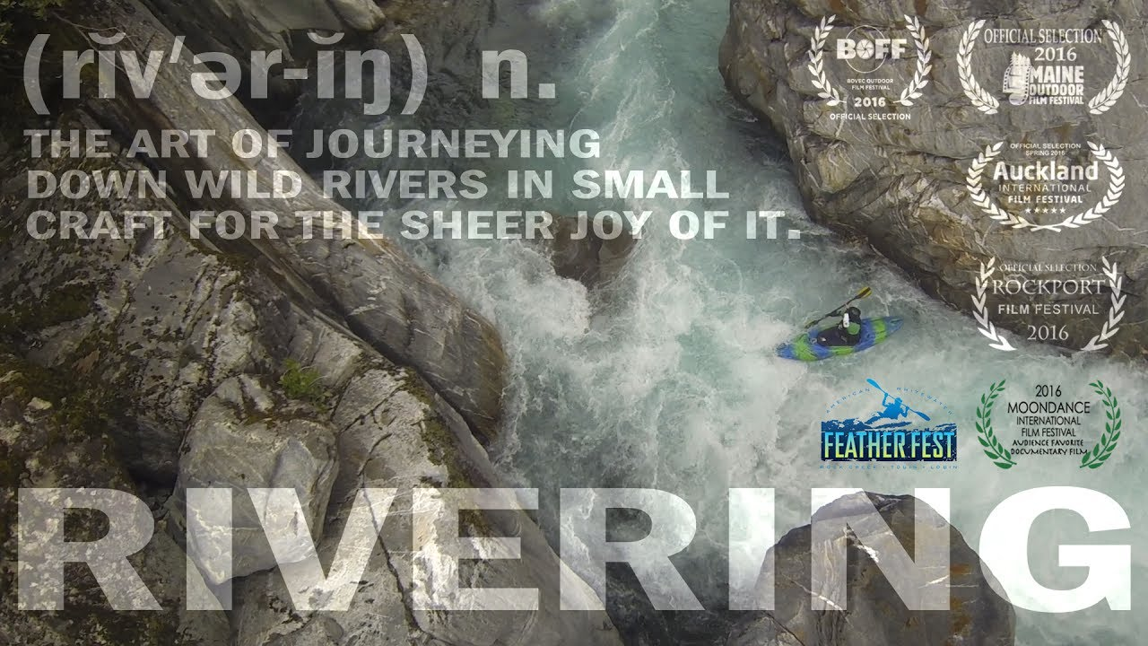 RIVERING: An ode to the whitewater obsession
