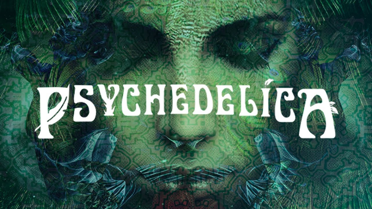 Psychedelica – Psychedelics And Consciousness