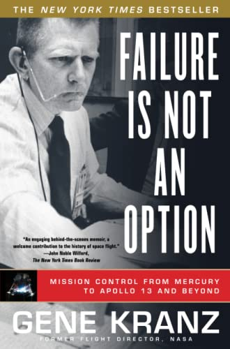 AbeBooks – Gene Kranz – Failure Is Not an Option: Mission Control From Mercury to Apollo 13 and Beyond