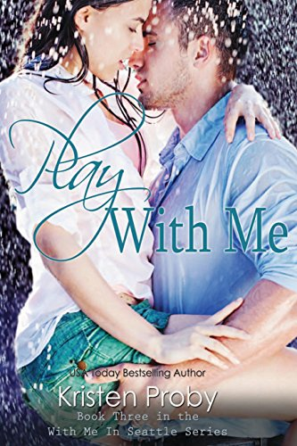 AbeBooks – Kristen Proby – Play with Me (With Me in Seattle)