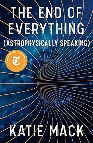 AbeBooks – Katie Mack – The End of Everything (Astrophysically Speaking)