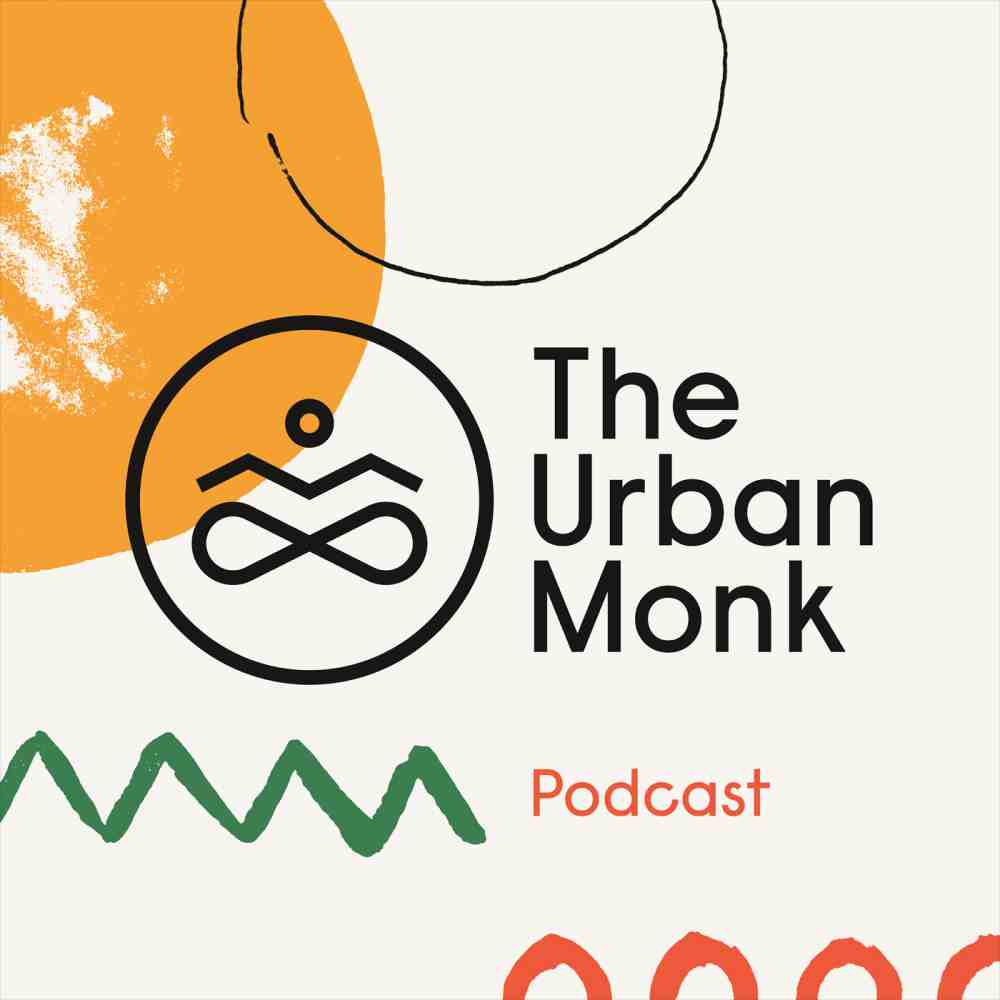 The Urban Monk Podcast