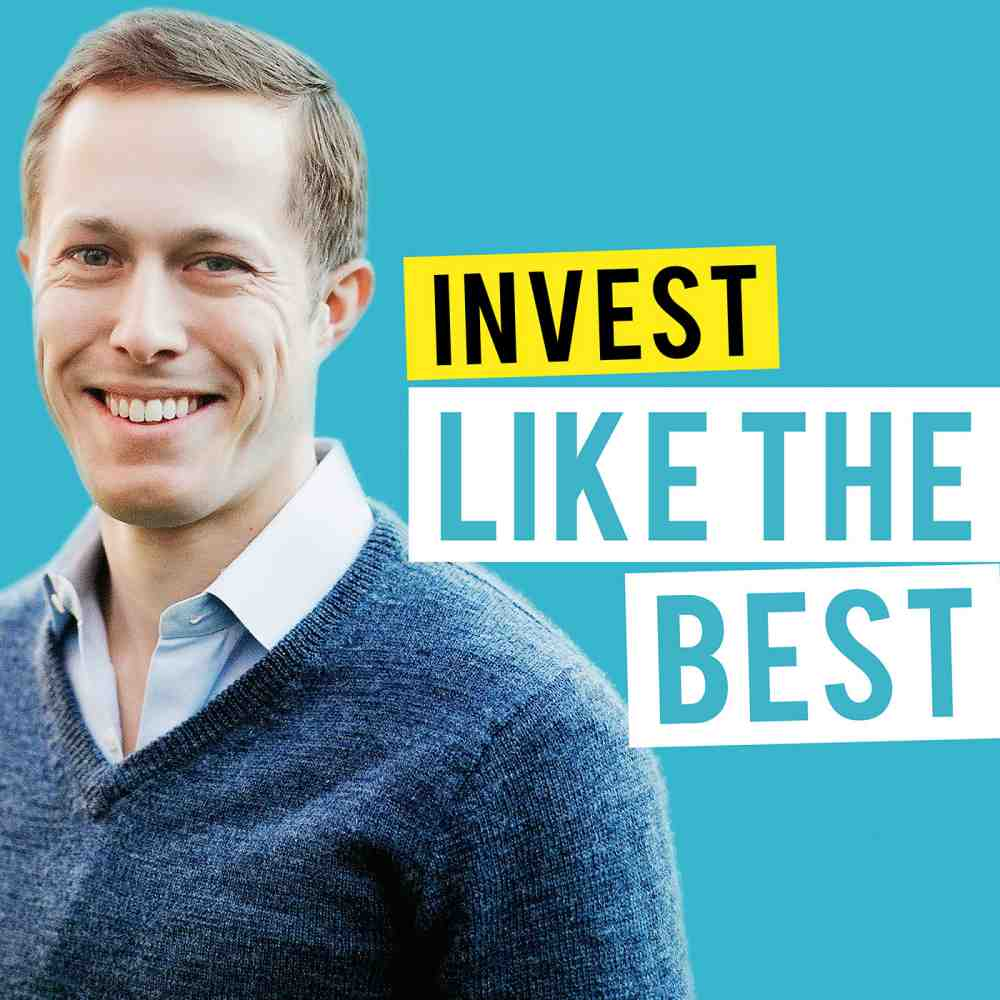 Invest Like the Best with Patrick O'Shaughnessy